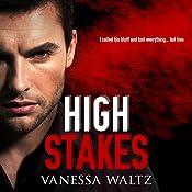 High Stakes: Vittorio Crime Family, Book 1 | [Vanessa Waltz]