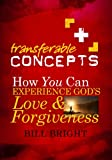 How You Can Experience God's Love and Forgiveness (Transferable Concepts (Paperback))