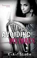 Avoiding Intimacy (Avoiding Series)