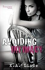 Avoiding Intimacy (Avoiding Series)