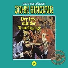 Der Irre mit der Teufelsgeige (John Sinclair - Tonstudio Braun Klassiker 76) Hörspiel von Jason Dark Gesprochen von:  div.
