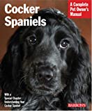 Cocker Spaniels (Pet Owner's Manuals) Jamie Sucher