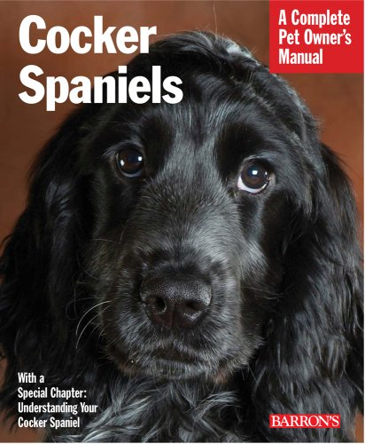 Cocker Spaniels (Pet Owner's Manuals)