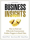 img - for Business Insights: How to Find and Effectively Communicate Golden Nuggets in Retail Data book / textbook / text book
