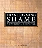 img - for Transforming Shame: A Pastoral Response book / textbook / text book
