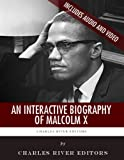 An Interactive Biography of Malcolm X
