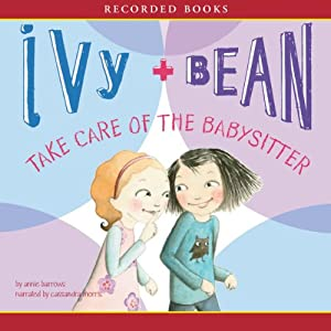 Ivy & Bean Take Care of the Babysitter Audiobook