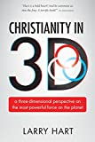Christianity in 3D: a three-dimensional perspective on the most powerful force on the planet