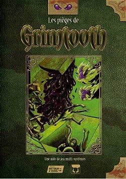 Narrativiste Editions - Les Pièges de Grimtooth 3.0