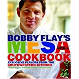 Bobby Flay's Mesa Grill Cookbook: Explosive Flavors from the Southwestern Kitchen ~ Ben Fink