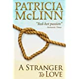 A Stranger to Love, a western romance (Bardville, Wyoming Trilogy, Book 2) ~ Patricia McLinn