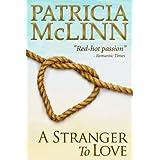 A Stranger to Love (Book 2, Bardville, Wyoming Trilogy) ~ Patricia McLinn
