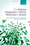 img - for The Political Integration of Ethnic Minorities in Britain book / textbook / text book