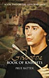 img - for Gisborne: Book of Knights (The Gisborne Saga) book / textbook / text book