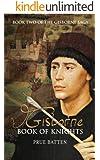 Gisborne: Book of Knights (The Gisborne Saga 2)