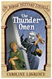 img - for The Roman Mystery Scrolls 3: The Thunder Omen book / textbook / text book