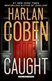 Harlan Coben Caught (Thorndike Press Large Print Core)