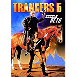 Trancers 5: Sudden Deth