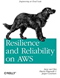 img - for Resilience and Reliability on AWS book / textbook / text book