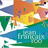 ジャン・フランセ (1912~1997) : 生誕100周年セット (Jean Francaix 100) (3CD) [輸入盤]