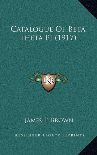 Catalogue of Beta Theta Pi (1917)