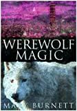 img - for Werewolf Magic (Urban Werewolves Series Book 3) book / textbook / text book