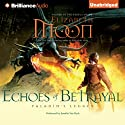 Echoes of Betrayal: Paladin's Legacy, Book 3 Audiobook by Elizabeth Moon Narrated by Jennifer Van Dyck