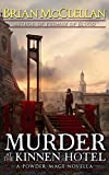 Murder at the Kinnen Hotel: A Powder Mage Novella (Powder Mage series)