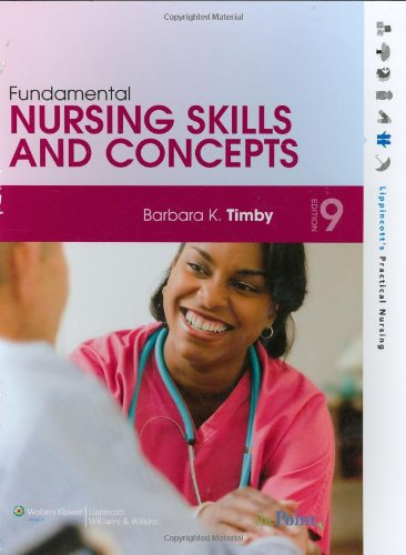 Fundamental Nursing Skills and Concepts (Lippincott's...