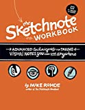 img - for The Sketchnote Workbook: Advanced techniques for taking visual notes you can use anywhere book / textbook / text book