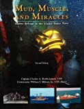 img - for Mud, Muscle, and Miracles: Marine Salvage in the United States Navy book / textbook / text book