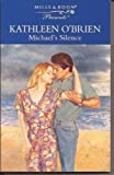 Michael's Silence (0263803619) by O'Brien, Kathleen