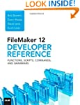 FileMaker 12 Developer's Reference: F...