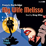 My Wife Melissa | [Francis Durbridge]