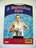 Double Takes: A Marathon Run & the Legend of Pheidippides (Two Books in One) (047824746X) by Pat Quinn