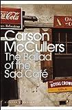 The Ballad of the Sad Caf�