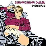 Over Hardby Duran Duran Duran