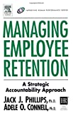 img - for Managing Employee Retention (Improving Human Performance) book / textbook / text book
