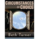 Circumstances of Choice