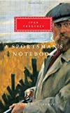 A Sportsman's Notebook (Everyman's Library)