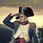 Maxims of War | Napoleon Bonaparte