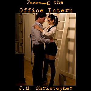 Fucking the Office Intern Audiobook