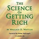 The Science of Getting Rich Hörbuch von Wallace D. Wattles Gesprochen von: Brian Holsopple