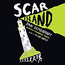 Scar Island Audiobook by Dan Gemeinhart Narrated by MacLeod Andrews