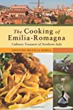 Giovanna Bellia La Marca The Cooking of Emilia-Romagna: Culinary Treasures of Northern Italy (Hippocrene Cookbook Library)