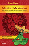 Mantras mexicanos (Spanish Edition)