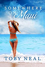 Somewhere on Maui: A Somewhere Series Romance