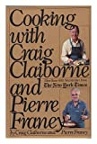 Cooking with Craig Claiborne and Pierre Franey (0812910788) by Pierre Franey