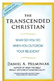 img - for The Transcended Christian: What Do You Do When You Outgrow Your Religion? book / textbook / text book