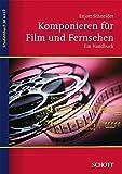 Image de Komponieren für Film und Fernsehen: Ein Handbuch (Studienbuch Musik)